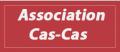 Association Cas-Cas
